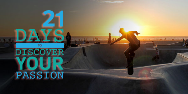 21 Days to Discover Your Passion
